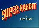 Super-Rabbit (1943)