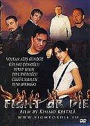 Fight or Die