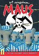 Maus: I tu się zaczęły moje kłopoty (Maus. A survivor's tale. Book 2. And here my troubles began)