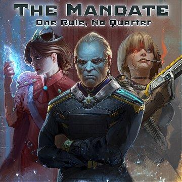 The Mandate: One Rule, No Quarter