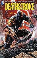 Deathstroke, Vol. 1: Gods of War