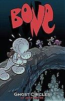 Bone: Ghost Circles v. 7 (Bone Reissue Graphic Novels)