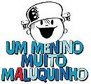 Um Menino Muito Maluquinho                                  (2006- )