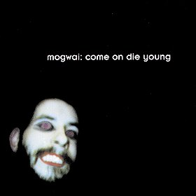 Come on Die Young