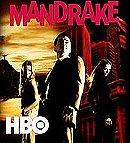 Mandrake                                  (2005- )
