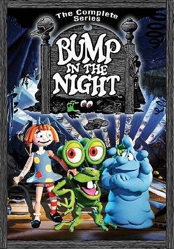 Bump in the Night                                  (1994-1995)
