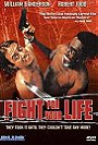 Fight for Your Life