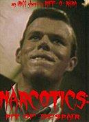 Narcotics: Pit of Despair
