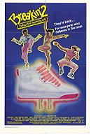 Breakin' 2: Electric Boogaloo (1984)