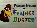 Feather Dusted