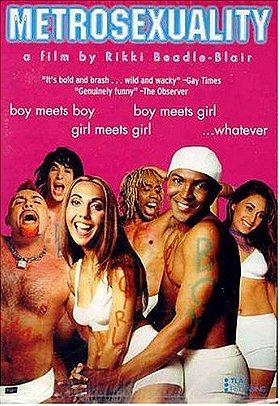 Metrosexuality                                  (1999-2001)