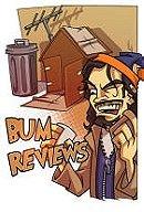 Bum Reviews