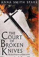 A Court of Broken Knives - Anna Smith Spark