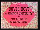The Dover Boys at Pimento University or The Rivals of Roquefort Hall (1942)