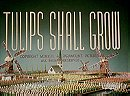 Tulips Shall Grow (1942)