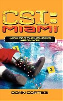 Harm for the Holidays: Misgivings (Csi: Miami)