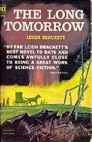 The Long Tomorrow (Ace Science Fiction, F-135)