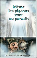 Even Pigeons Go to Heaven