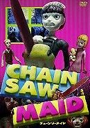 Chainsaw Maid                                  (2007)