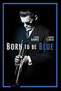 Born to Be Blue                                  (2015)