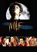 Big Wolf on Campus                                  (1999-2002)