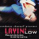 Layin' Low                                  (1996)