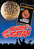 """""""Mystery Science Theater 3000"""" The Touch of Satan"""