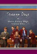 Strange Days at Blake Holsey High                                  (2002-2006)