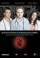 Bloodletting & Miraculous Cures                                  (2010- )