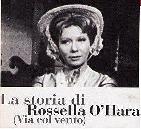 """""""Biblioteca di Studio Uno"""" La storia di Rossella O'Hara"""