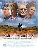 A Month of Sundays                                  (2001)