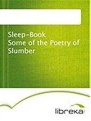 Sleep-Book - Some of the Poetry of Slumber